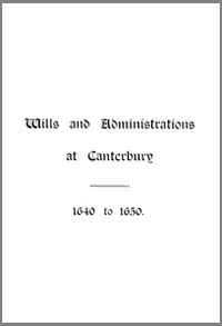 photo of Wills and Administrations at Canterbury 1640 to 1650 DOWNLOAD