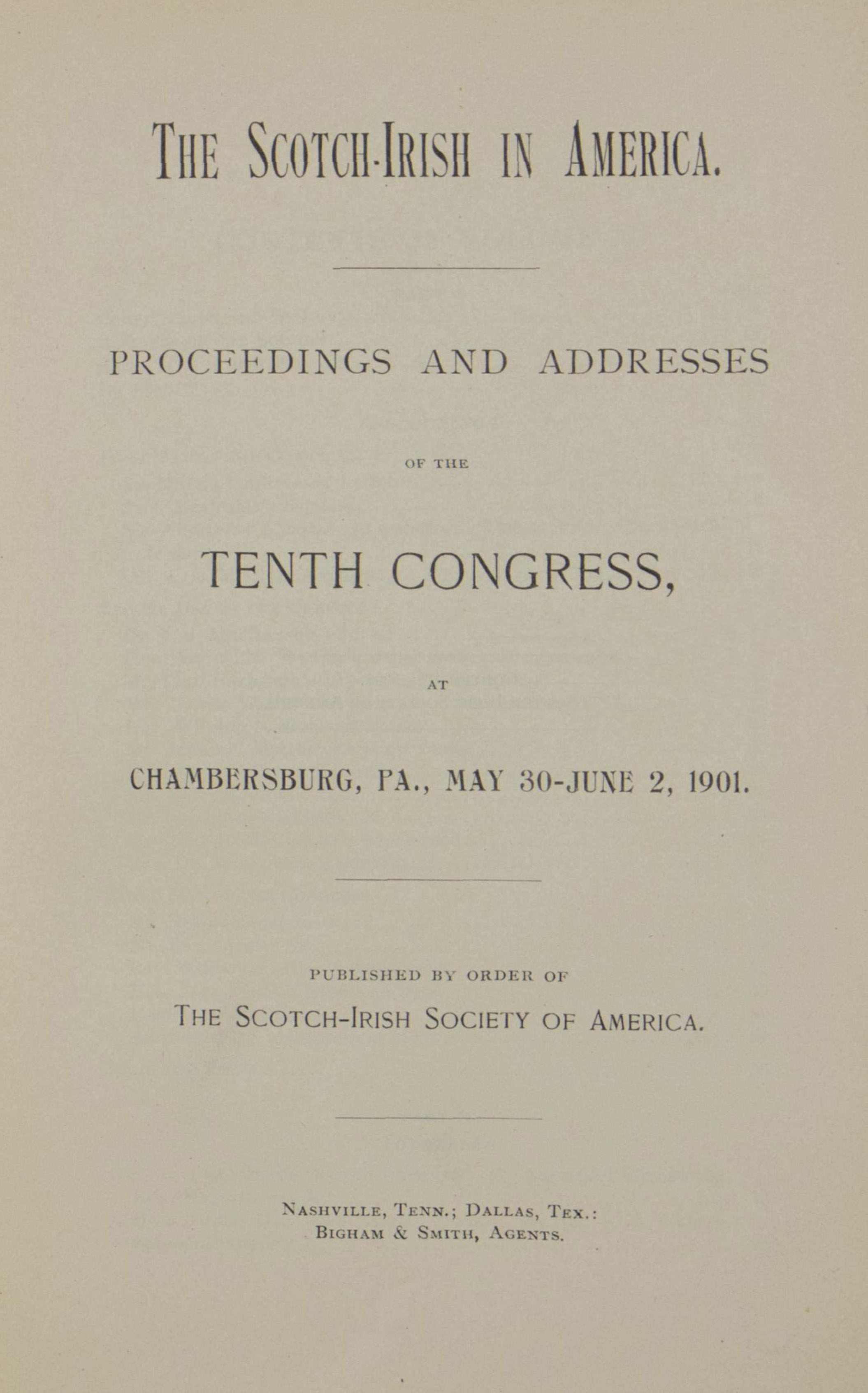 photo of The Scotch-Irish in America, Proceedings and Addresses of the Tenth Congress May - June 1901, 1902