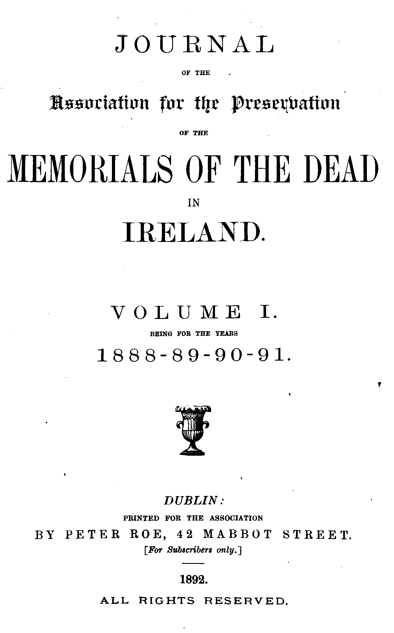 photo of Journal of the Association for the Preservation of the Memorials of the Dead in Ireland. Volume I 1888-1891, 1892