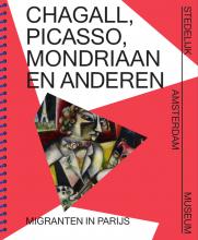 Cover publicatie 'Chagall, Picasso, Mondriaan e.a.: Migranten in Parijs'
