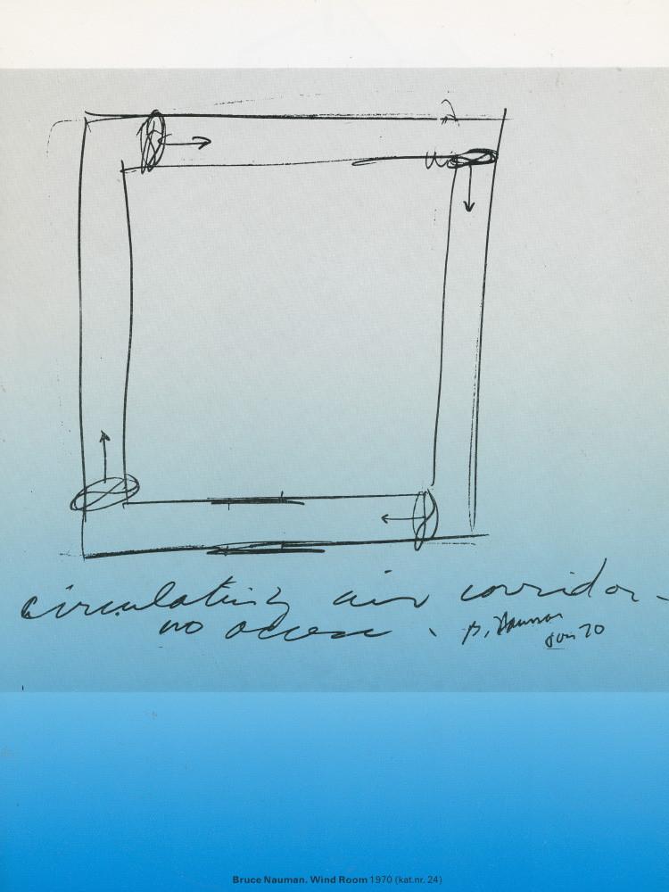 Bruce Nauman, sketch for 'Wind Room', exhibition 'Lucht-Kunst', Stedelijk Museum 1970.