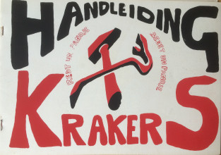 Handleiding Krakers (Squatters Manual). Cover design Tjebbe van Tijen. Collection Rijksmuseum, Amsterdam. Gift of P. Boersma, 2018