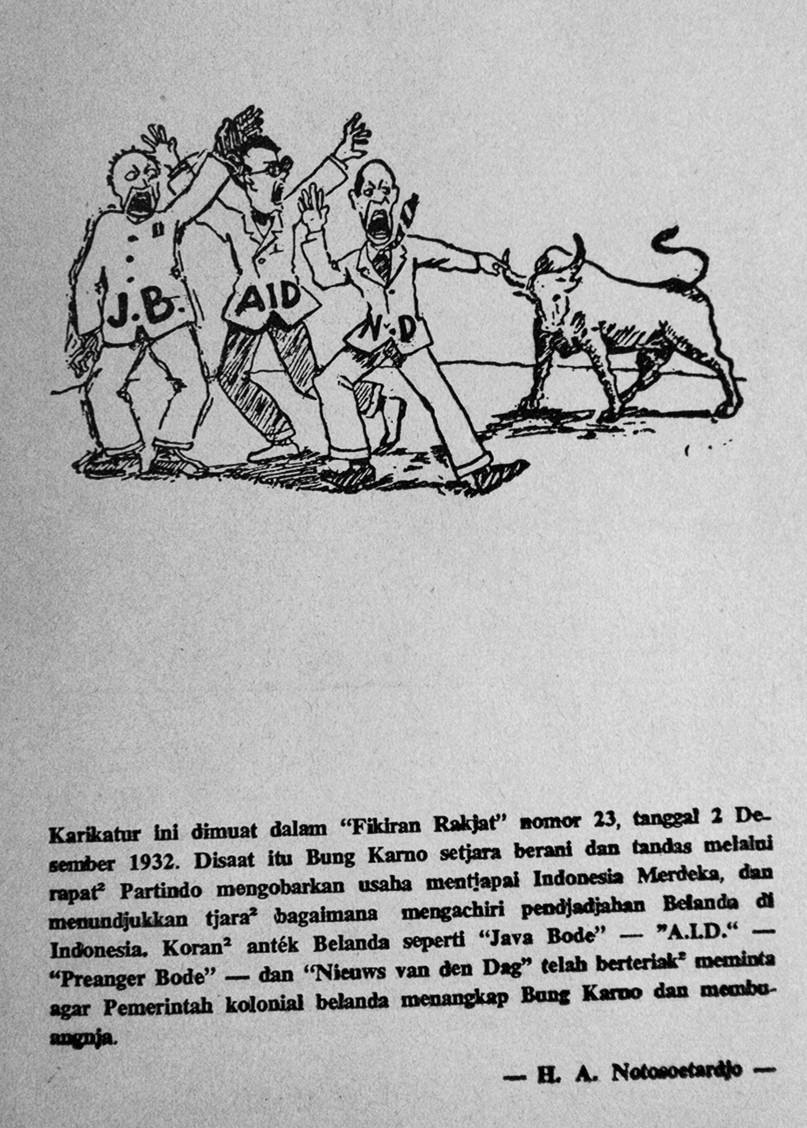 """Pers Belanda"" (the newspapers Java Bode, AID and Preanger Bode vocally calling for the Dutch colonial government to arrest Sukarno), in Fikiran Ra'jat No. 23, 2 December 1932"