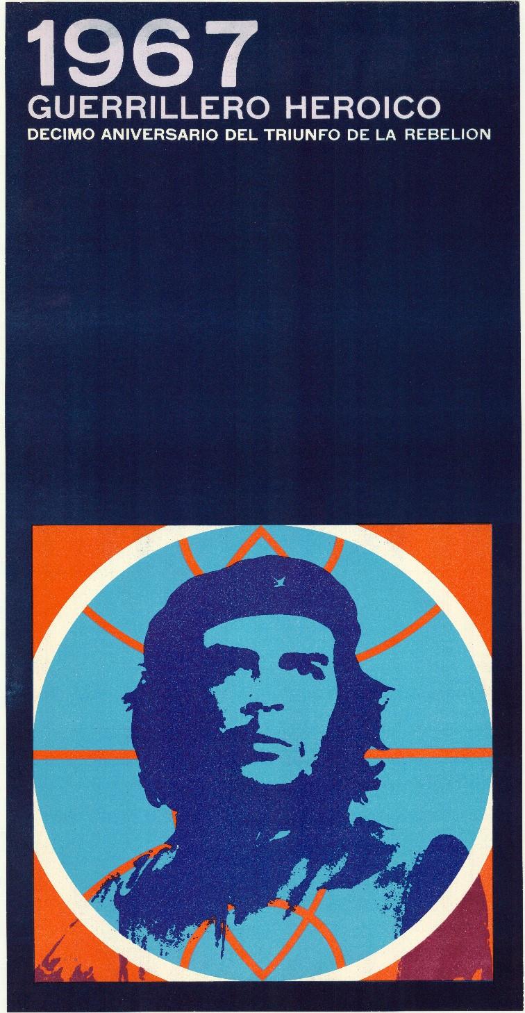 Ernesto Padrón Blanco, 1967 Guerrillero heroico ,1969. Collectie Stedelijk Museum Amsterdam