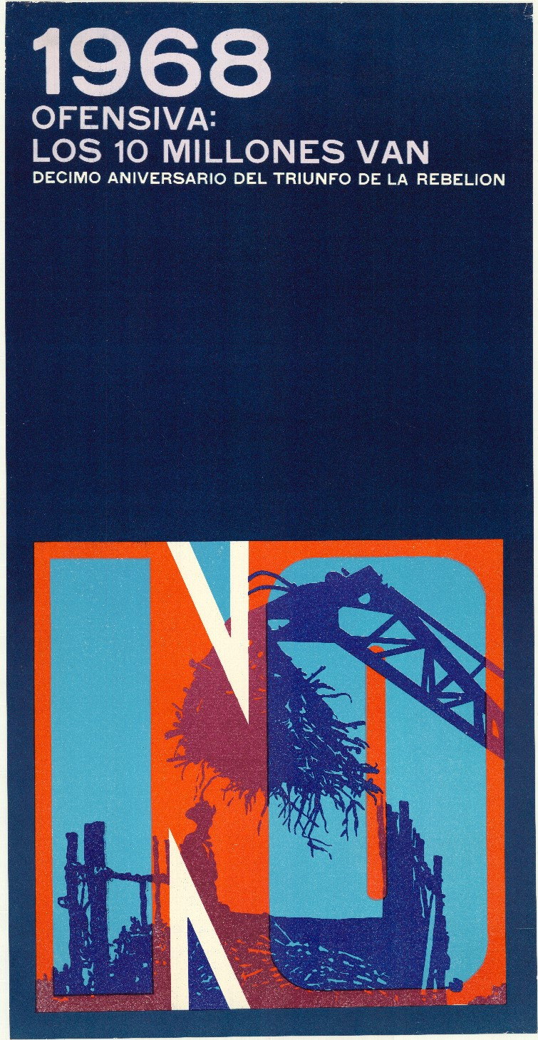 Ernesto Padrón Blanco, 1968 Offansiva: los 10 millones van, 1969. Collectie Stedelijk Museum Amsterdam