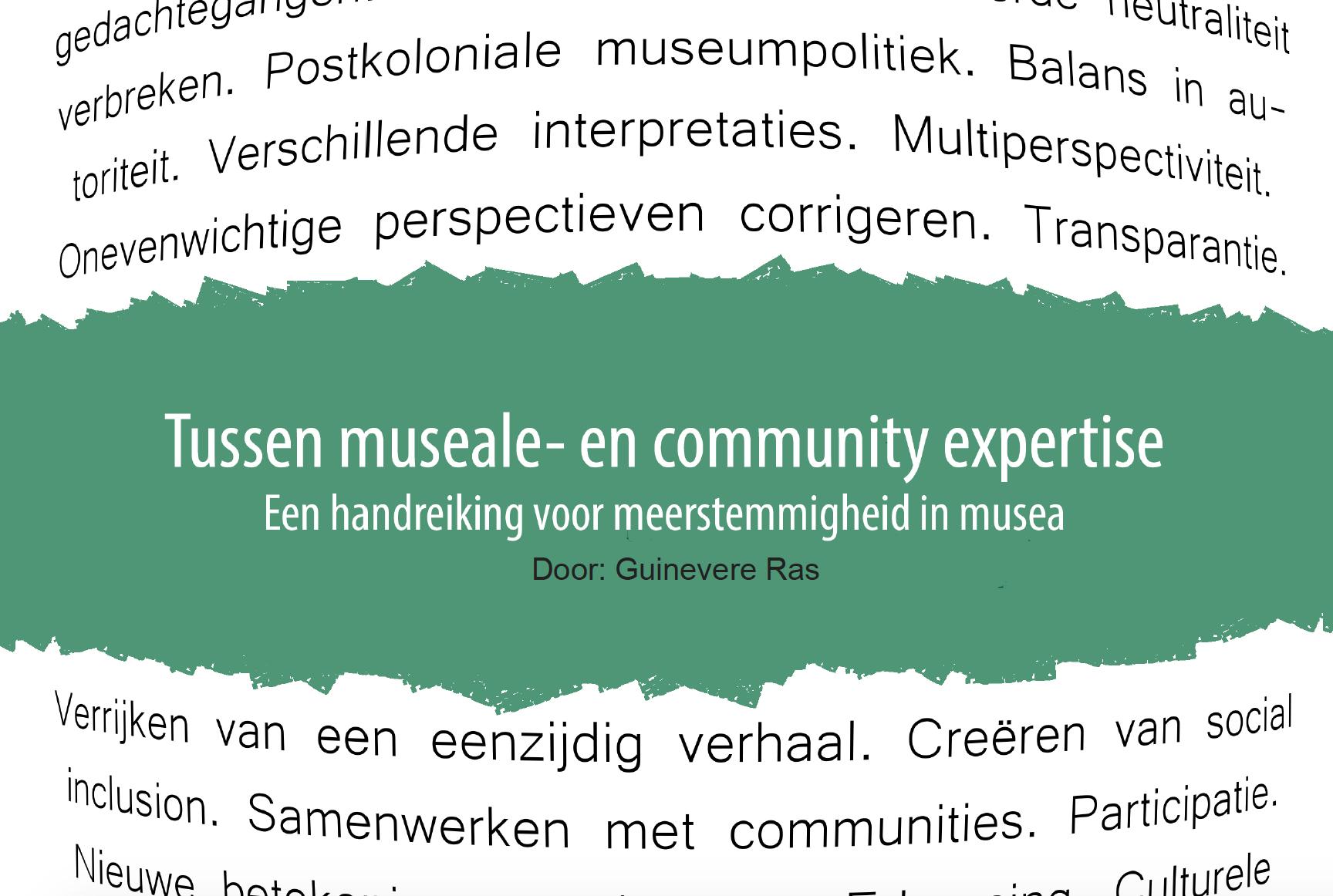 Voorkant Tussen museale- en community expertise: een handreiking voor meerstemmigheid in musea, door Guinevere Ras