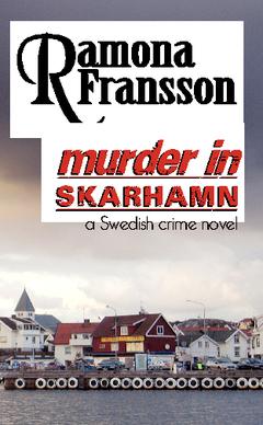 Murder in Skarhamn : a Swedish crime novel  av Ramona Fransson