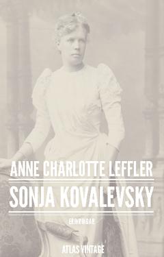 Sonja Kovalevsky : erinringar av Anne Charlotte Leffler