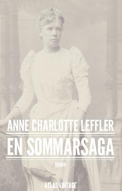 En sommarsaga av Anne Charlotte Leffler