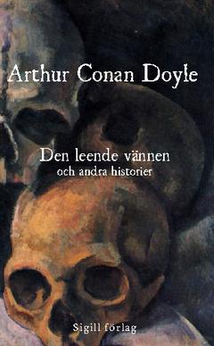 Den leende vännen och andra historier av Arthur Conan Doyle