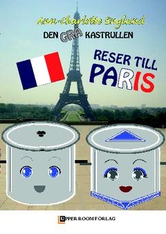 Den grå kastrullen reser till Paris av Ann-Charlotte Englund