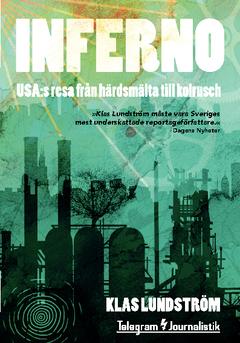 Inferno : USA:s resa från härdsmälta till kolrusch av Klas Lundström