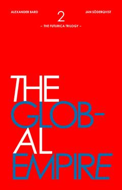 The Global Empire av Alexander Bard