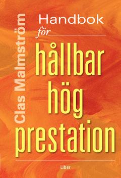 Handbok för hållbar hög prestation av Clas Malmström