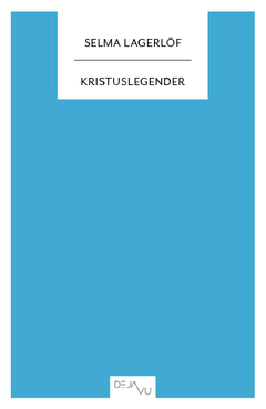 Kristuslegender av Selma Lagerlöf
