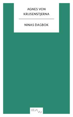 Ninas dagbok av Agnes von Krusenstjerna