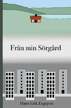 Från min Sörgård av Hans Erik Engqvist