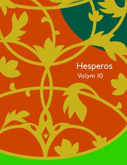 Hesperos Volym 10 : Svärmarna av Robert Musil