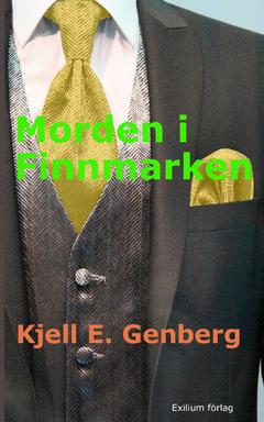Morden i Finnmarken av Kjell E Genberg