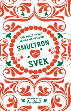 Smultron och svek av Annica Wennström