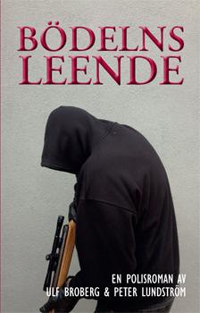 Bödelns leende : en polisroman av Ulf Broberg