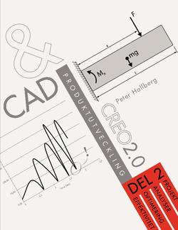 CAD och produktutveckling Creo 2.0, Del 2 av Peter Hallberg