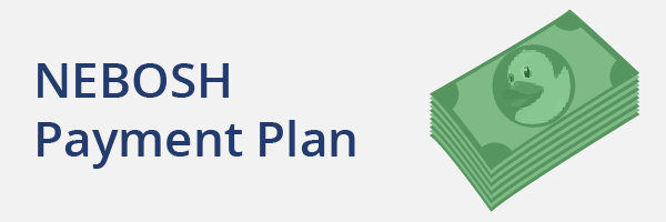 NEBOSH Payment Plan - Spread the cost of your NEBOSH National General Certificate into monthly payments.