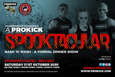 Book your dinner show seat today, as limited tickets are available for the scariest show in town - 'A ProKick Spooktacular Event' at the Stormont hotel on Saturday 31st October - priced £50 each.
