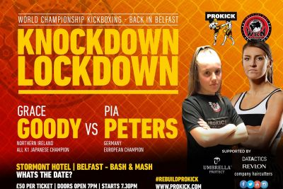 WKN European championship - Goody Vs Peters is on for #KnockdownLockdown Sunday 12th September 2021 at the Stormont Hotel, Belfast