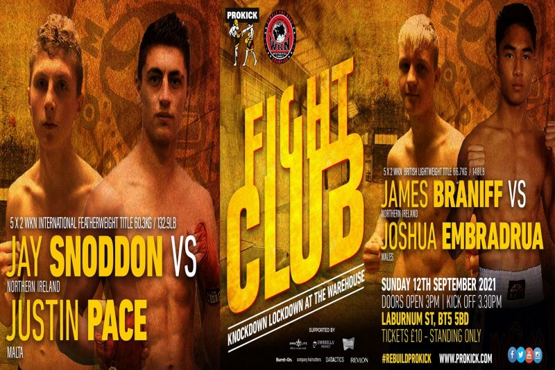 Fight-Club at the Warehouse is coming to Belfast on September 12th. We have two BIG WKN title fights with two of our three ProKick Samurai's