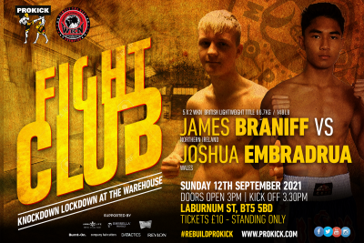 James Braniff will step back into the ring at Fight-Club at the Warehouse in Laburnum St. James faces a talented fighter from Wales, Joshua Embradrua for the WKN K-1 British 67kg title