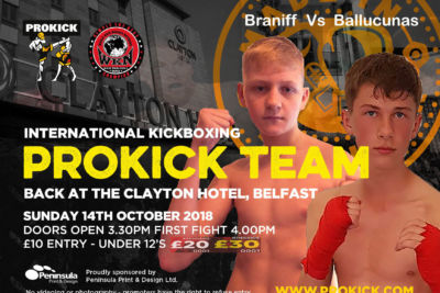 James Braniff a fifteen year-old teenage form ProKick will go through the ropes in 3 weeks on Sunday 14th October at the Clayton Hotel in Belfast.