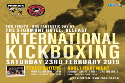 The first ProKick home show of 2019 will roll back into east Belfast for a night of International kickboxing and its back at the majestic Stormont Hotel.