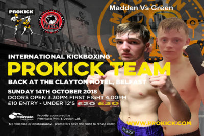 Joshua Madden (Belfast ProKickGym) and Liam Green (WestBank Kickboxing Club, Derry).