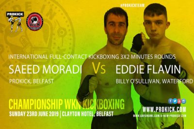 Persian Warrior, Saeed Moradi (Belfast, ProKick) will share the ring against a Celtic Warrior, Eddie Flavin from Billy O'Sullivan's kickboxing gym in  Waterford. It's all going to happen on June 23rd at the Clayton Hotel in Belfast.
