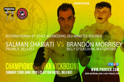 Salman Shariati (Belfast, ProKick) will face Brandon Morrisey from (Billy O'Sullivan's Gym, Waterford). The pair will meet at the Clayton Hotel on the 23rd of June. The match is under K1 rules and at 75kg over 3x2 minute rounds.