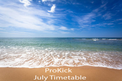 ProKick Holiday timetable will be in effect from July 11th - until Monday 29th July.
