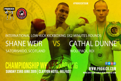 Shane Weir will face Cathal Dunne from Athlone, ROI. The match is made under low-kick rules over 3x2 at 65kg and will happen at the Clayton hotel on the 23rd June 2019.