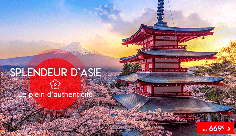 Splendeurs d'Asie, le plein d'authenticité