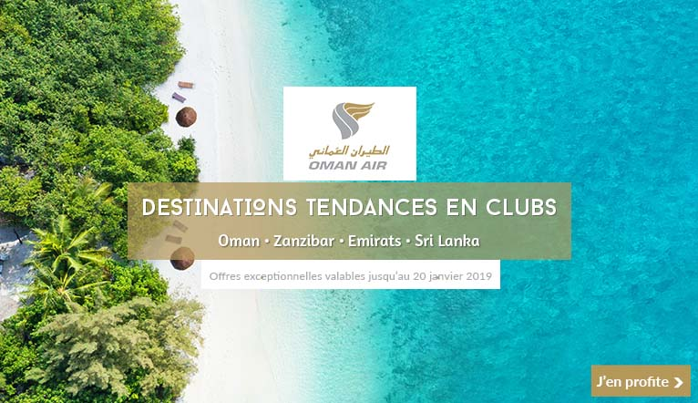Destinations tendances avec Oman Air