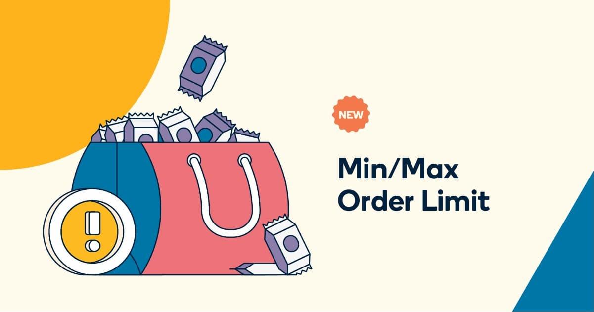 min/max orders