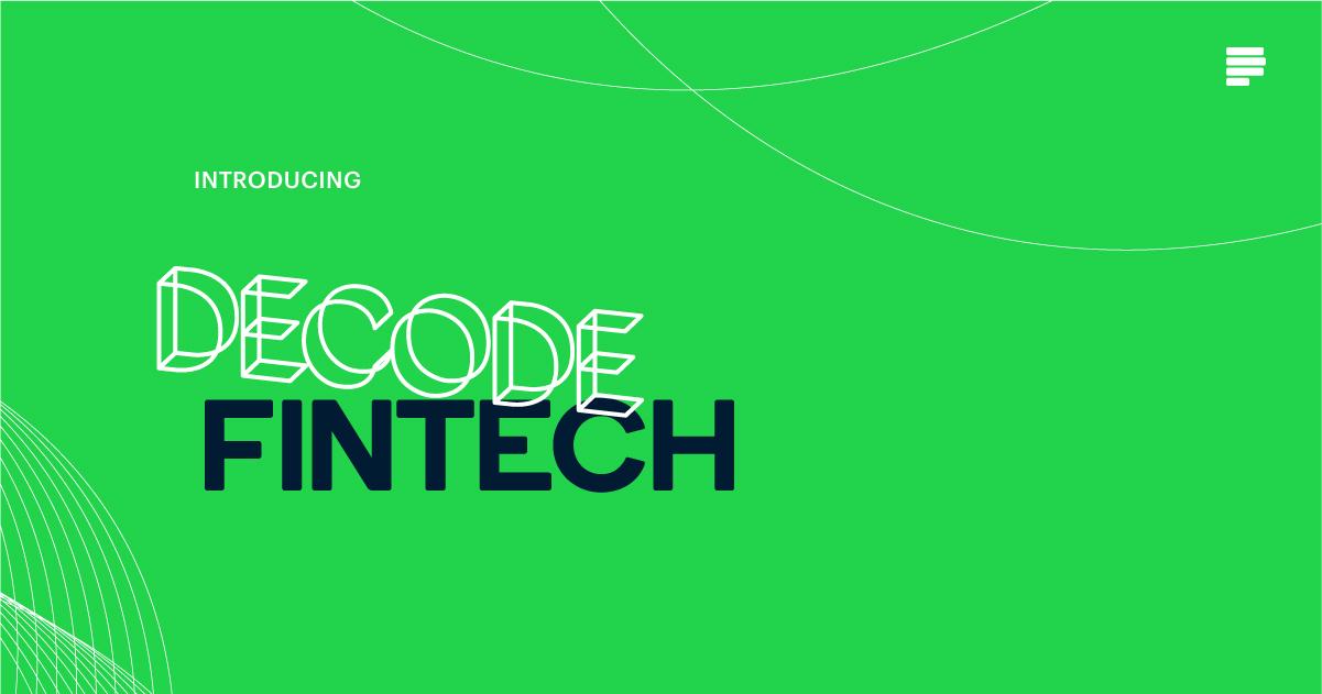 Decode Fintech Blog Post Announcement