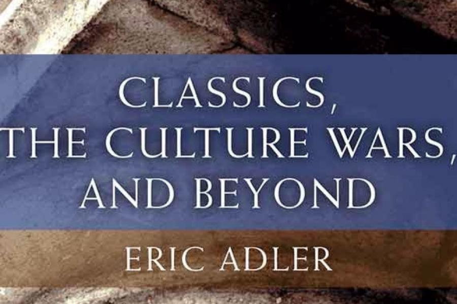 ARHU's Eric Adler Discusses His New Book on The State of Classics