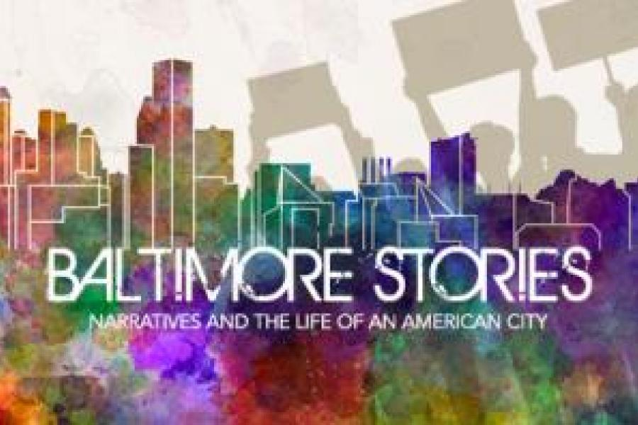Dec. 3: Baltimore Stories Culminating Event: Reflecting on Baltimore Stories