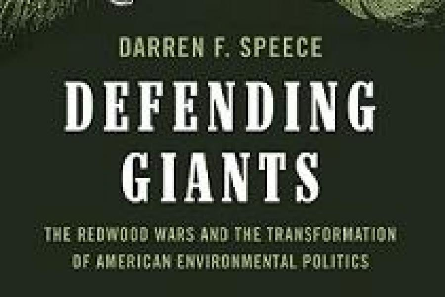 """Defending Giants"": The Redwood Wars and Environmental Activism"