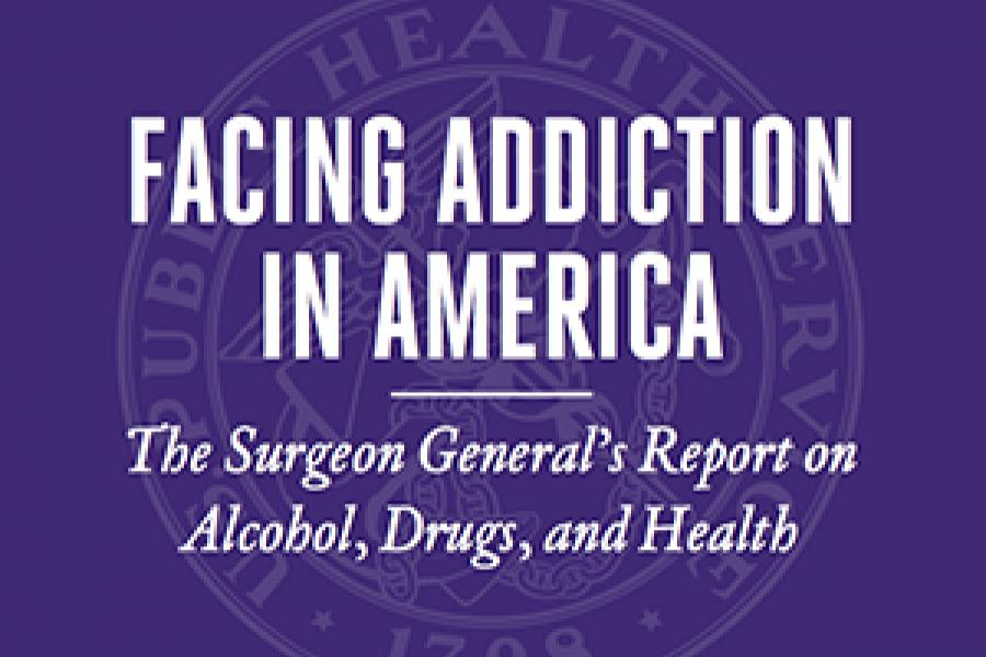 Facing Addiction in America: Surgeon General Calls for Shift in Attitudes Toward Drug Abuse