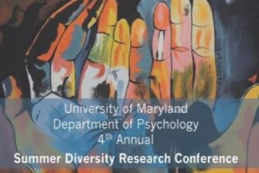 """4th Annual """"Summer Diversity Research Conference"""""""
