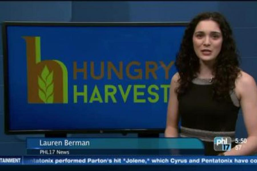 PHL 17: `Hungry Harvest` Launches InPhiladelphia, Joins Fight Against Food Waste and Hunger