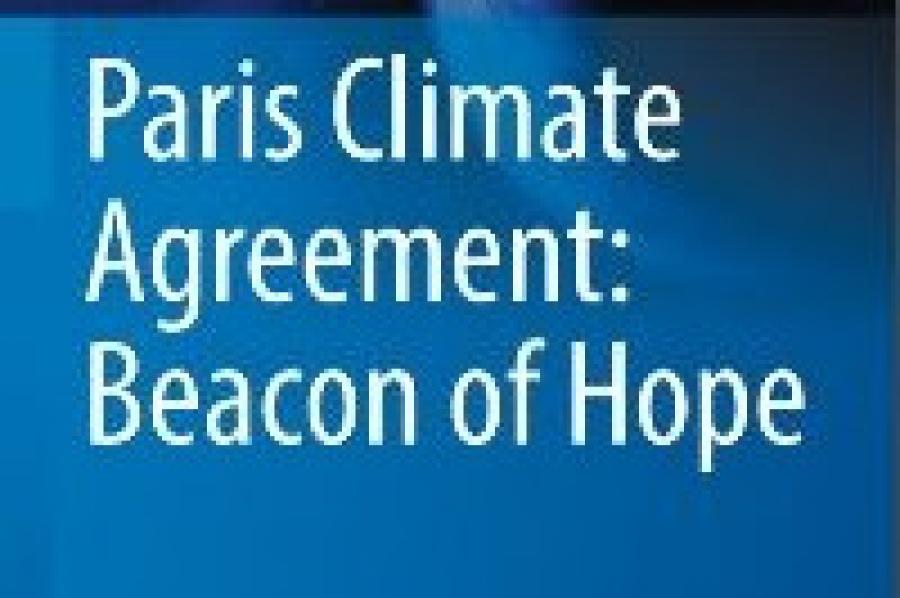 New UMD Model Analysis Shows Paris Climate Agreement Is `Beacon of Hope' for Limiting Climate Warming & Its Damage