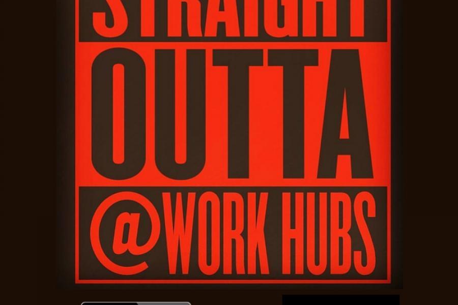 Straight Outta @Work Hubs